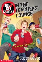 Don't Get Caught in the Teachers' Lounge