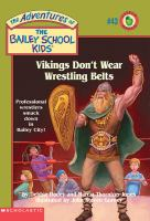 Vikings Don't Wear Wrestling Belts