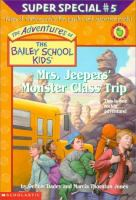 Mrs. Jeepers' Monster Class Trip