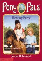 He's My Pony!