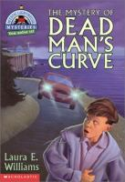 The Mystery of Dead Man's Curve