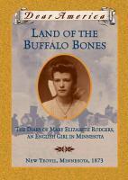 Land of the Buffalo Bones