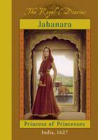 Jahanara, Princess of Princesses