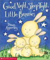 Good Night, Sleep Tight, Little Bunnies