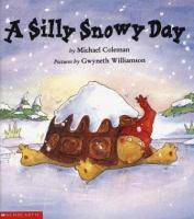 A Silly Snowy Day