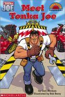 Meet Tonka Joe