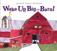 Wake Up, Big Barn!
