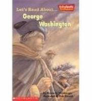 Let's Read About-- George Washington