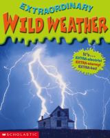 Extraordinary Wild Weather