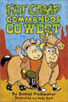 Fat Camp Commandos Go West
