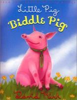 Little Pig, Biddle Pig