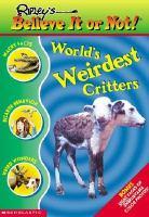World's Weirdest Creatures