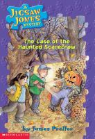 The Case of the Haunted Scarecrow
