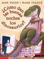 Cómo dan las buenas noches los dinosaurios?