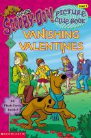 Vanishing Valentines / By Robin Wasserman ; Illustrated By Duendes Del Sur