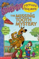 The Missing Tooth Mystery