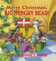 Merry Christmas, Big Hungry Bear!