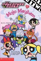 Mojo Mayhem