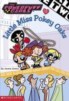 Little Miss Pokey Oaks
