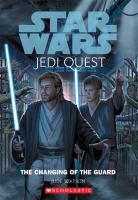 Star Wars, Jedi Quest : The Changing of the Guard