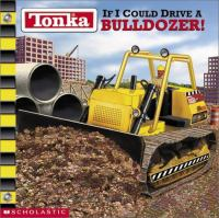 If I Could Drive A Bulldozer!