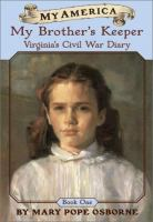 My Brother's Keeper: Virginia's Civil War Diary (#1)