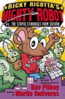 Ricky Ricotta's Mighty Robot Vs. the Supid Stinkbugs From Saturn