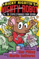 Ricky Ricotta's Mighty Robot Vs. the Supid Stinkbugs From Saturn