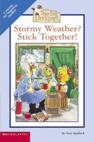 Stormy Weather? Stick Together!