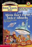 Aliens Don't Carve Jack-o'-lanterns