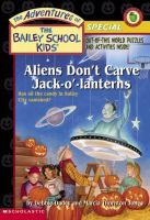 Aliens Don't Carve Jack-o'-laterns