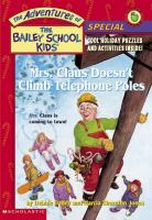 Mrs. Claus Doesn't Climb Tlephone Poles