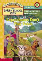 Leprechauns Don't Play Fetch