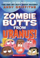 Zombie Butts From Uranus!