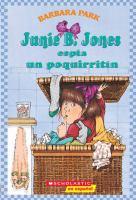 Junie B. Jones espía un poquirritín