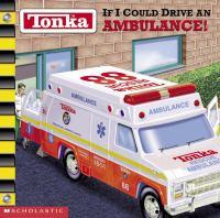 If I Could Drive An Ambulance!