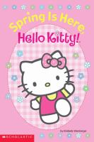 Spring Is Here, Hello, Kitty!
