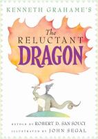 Kenneth Grahame's The Reluctant Dragon