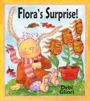 Flora's Surprise!