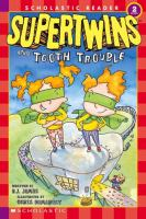 The Supertwins and Tooth Trouble