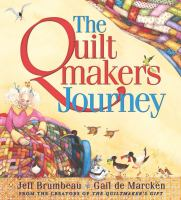 The Quiltmaker's Journey