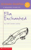 A Reading Guide to Ella Enchanted by Gail Carson Levine