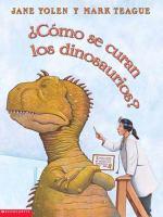 Cómo se curan los dinosaurios?