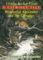 Wonderful Alexander And The Catwings (First)