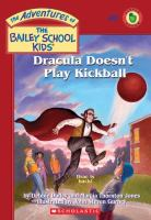 Dracula Doesn't Play Kickball