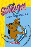 ScoobyDoo! and the Scary Skateboarder