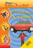 X-traordinary, X-tremes