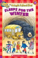 The Magic School Bus Sleeps for the Winter