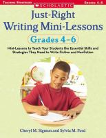 Just-right Writing Mini-lessons Grades 4-6
