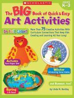 The Big Book of Quick & Easy Art Activities